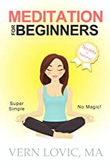 Meditation For Beginners: Secrets For Success Kindle Edition