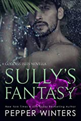 Sully's Fantasy (Goddess Isles Book 6) Kindle Edition