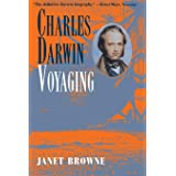 Charles Darwin: A Biography, Vol. 1 - Voyaging