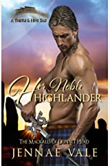 Her Noble Highlander: The Mackalls of Dunnet Head - A Thistle & Hive Tale Kindle Edition