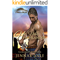 Her Noble Highlander: The Mackalls of Dunnet Head - A Thistle & Hive Tale