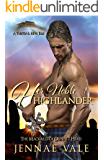 Her Noble Highlander: The Mackalls of Dunnet Head - A Thistle & Hive Tale (English Edition)