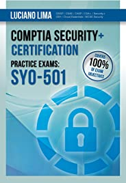 CompTIA Security+ SY0-501 Certification Practice Exams (English Edition)