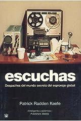 Escuchas: Despachos del mundo secreto del espionaje global (Spanish Edition) Paperback