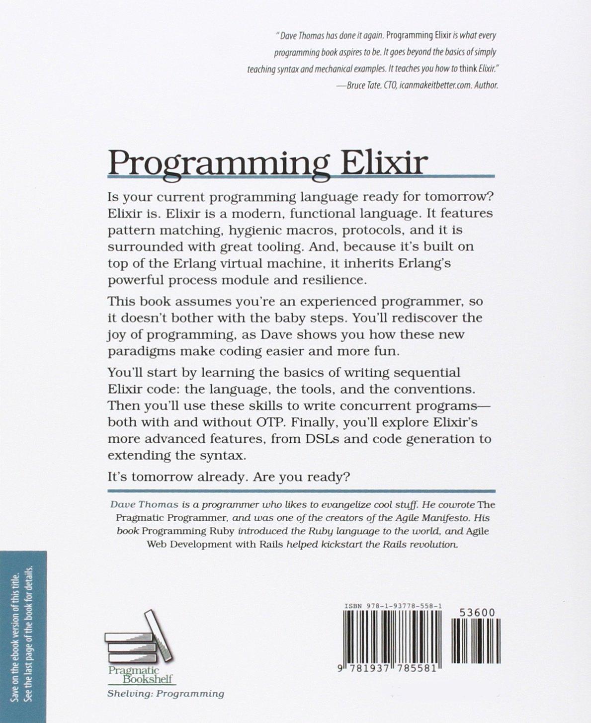 Programming Elixir: Functional |> Concurrent |> Pragmatic