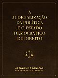 A judicialização da política e o Estado Democrático de Direito