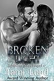Broken Light: Lightbearer Prequel #2 - A Shapeshifter Romance