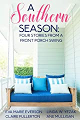 A Southern Season: Stories from a Front Porch Swing Paperback