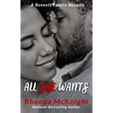 All She Wants (The Bennett Family Series Book 1)