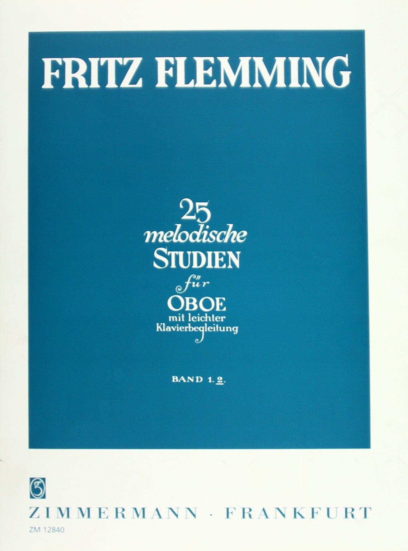 25 melodische Studien: Heft 2. Oboe und Klavier. Musiknoten – 1. April 2000 Fritz Flemming B00006M0HH NU-KAQ-00849791 Musikalien