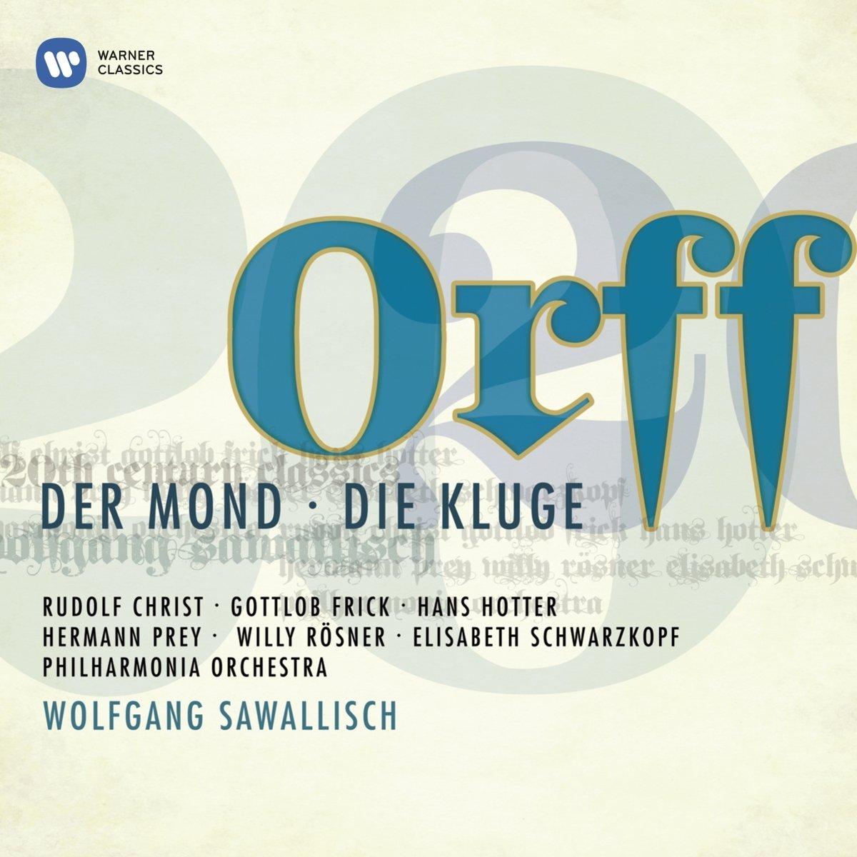 Orff - Der Mond / Die Kluge (20th Century Classics Series)