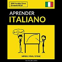 Aprender Italiano - Rápido / Fácil / Eficaz: 2000 Vocablos Claves (Spanish Edition)