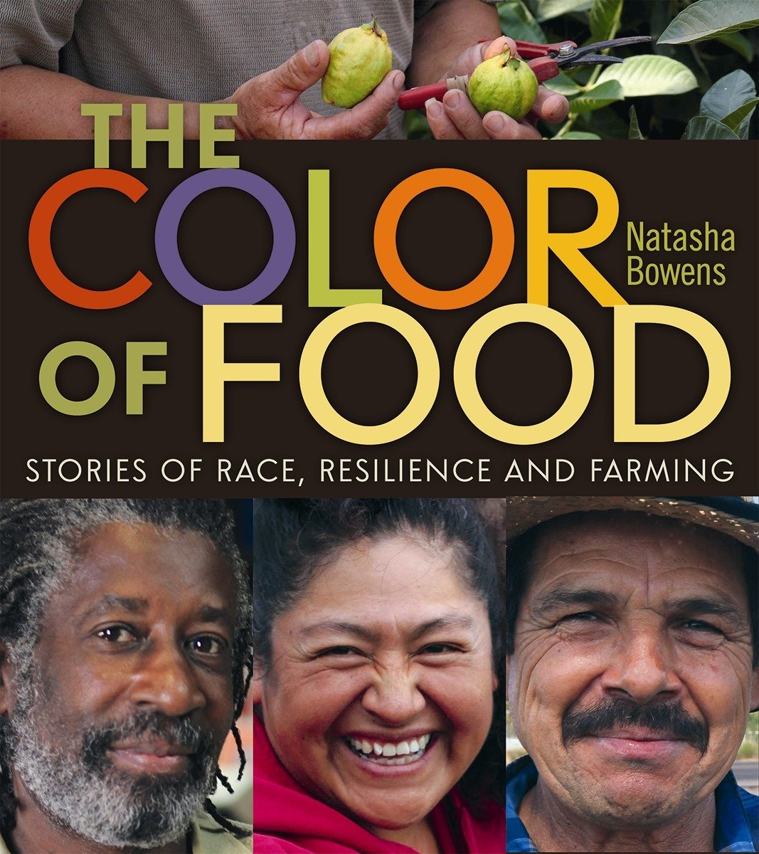 Read Online The Color of Food: Stories of Race, Resilience and Farming PDF