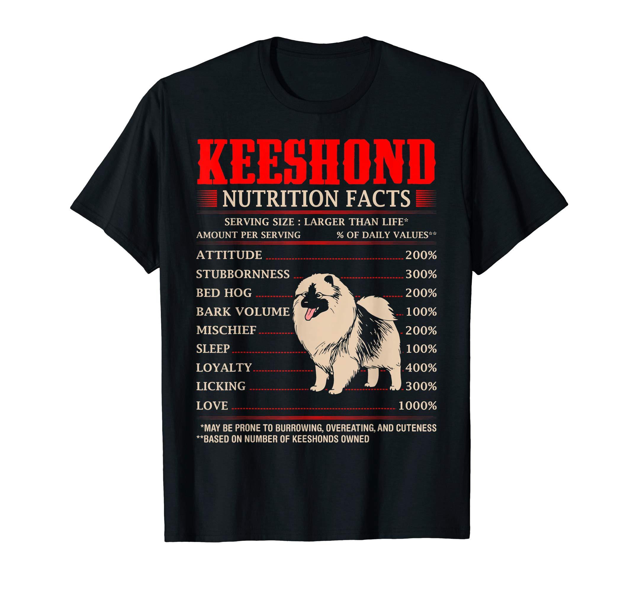 Keeshond Nutrition Facts Stubbornness Mischief Tshirt 1
