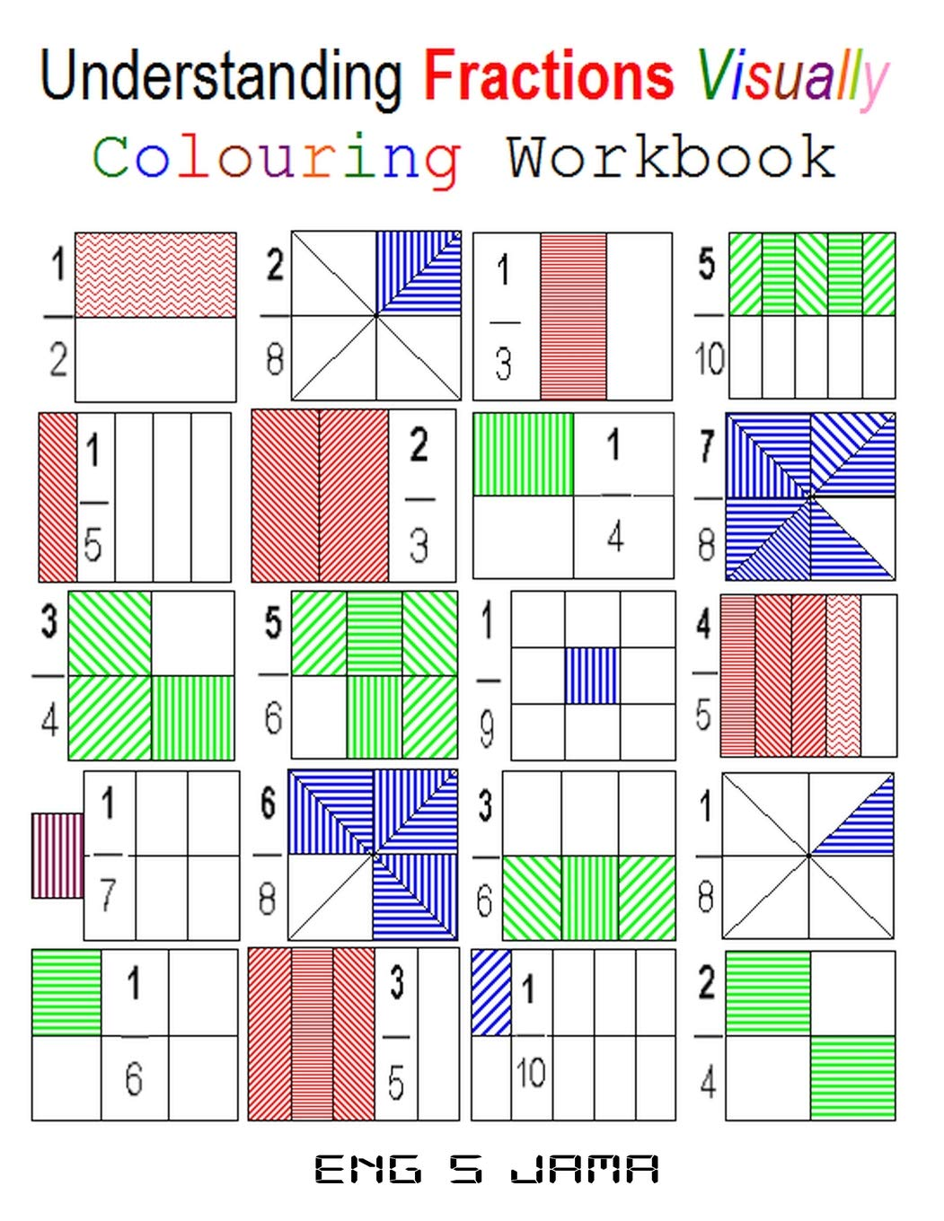 Understanding Fractions Visually  Colouring Workbook