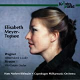 R Strauss: Four Last Songs; Wagner: Wesendonck Lieder