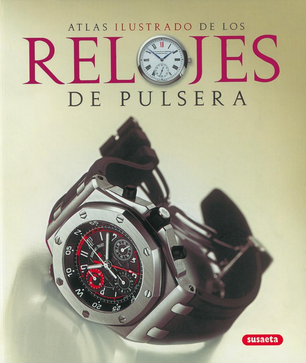 Relojes de Pulsera (Spanish) Hardcover – 2013