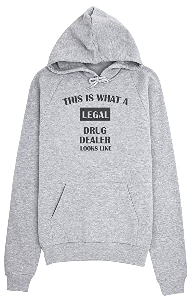 This Is What A Legal Drug Dealer Looks Like Sudadera con capucha para mujer XX-Large: Amazon.es: Ropa y accesorios