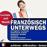 Lernen Mit Musik - Französisch Unterwegs