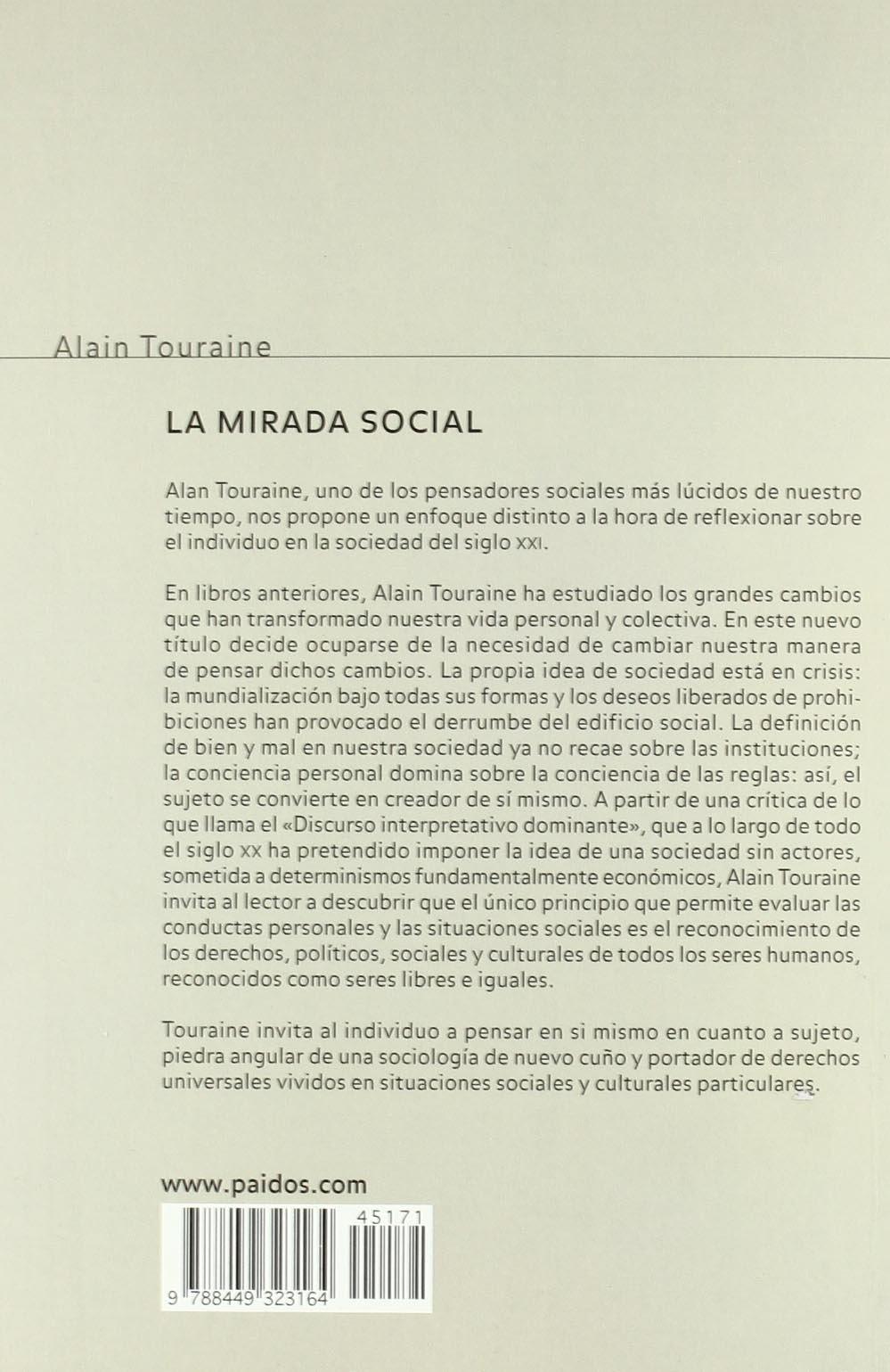 La mirada social: Un marco de pensamiento distinto para el siglo XXI Estado y Sociedad: Amazon.es: Alain Touraine: Libros