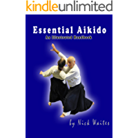 Essential Aikido: An Illustrated Handbook (English Edition)