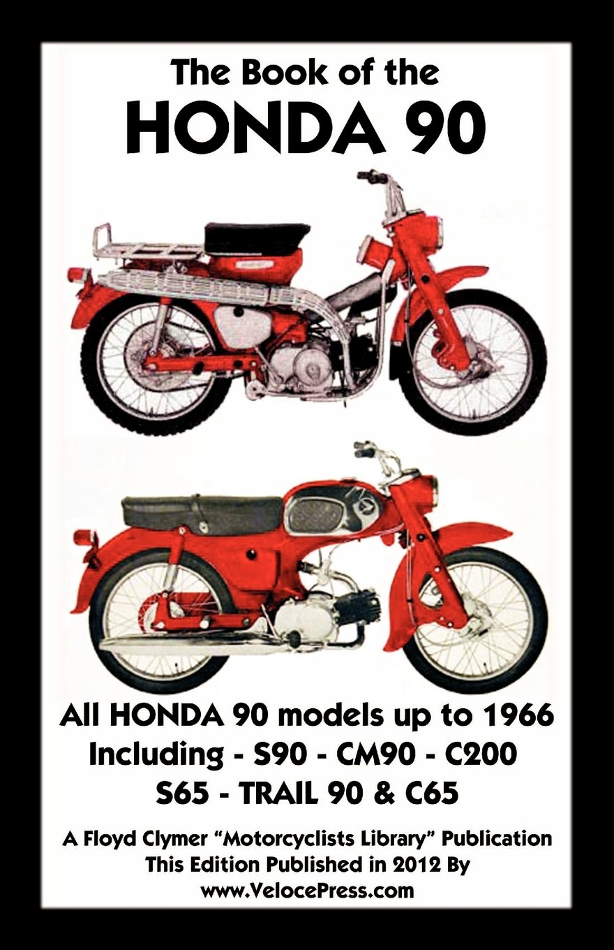 Honda 90 Model C200 Electrical Wiring Diagram Data Freightliner Books Book Of The All Models Up To 1966 Including Trail F Rh Amazon Com Scion Diagrams Chevy