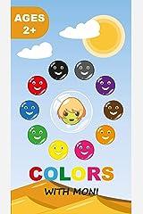 Colors with Moni Kindle Edition