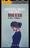 Dating Miss. Lillian (Winning Her Heart Book 1)
