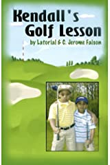Kendall's Golf Lesson Kindle Edition