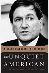 The Unquiet American: Richard Holbrooke in the World (English Edition) Edición Kindle