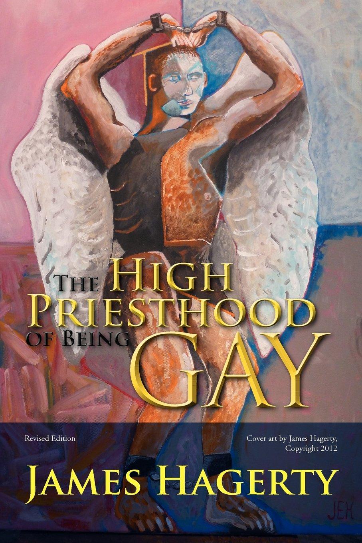The High Priesthood of Being Gay PDF