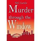 Murder through the Window (An Amy King Murder Mystery Book 3)