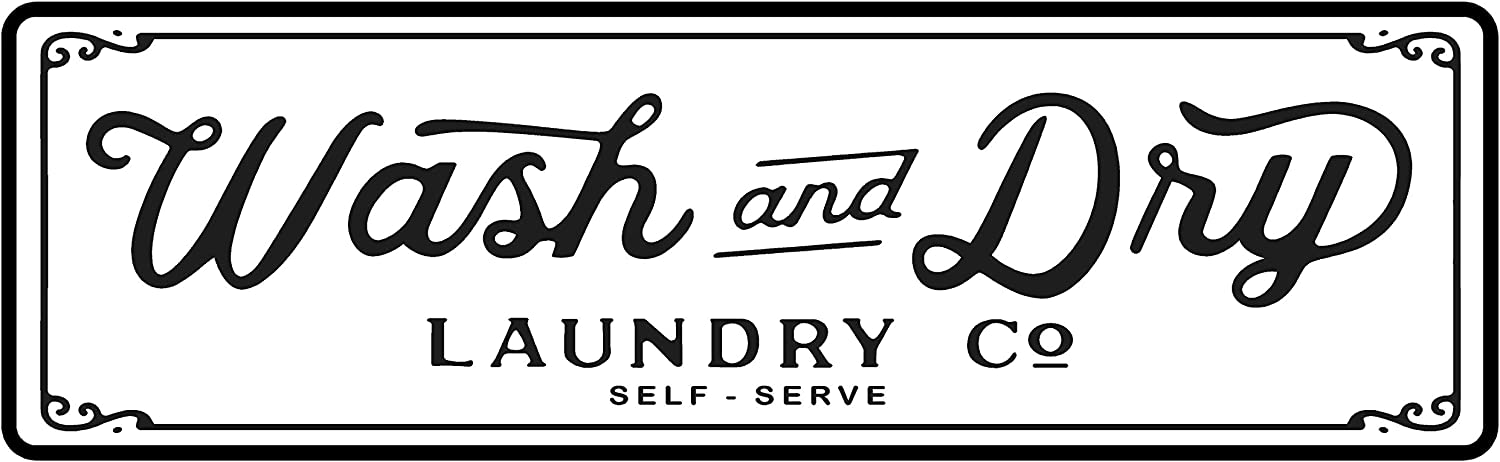 """PhotoSteel Wash & Dry Laundry Co - Home Decor Wall Sign : White 24"""" x 7"""""""