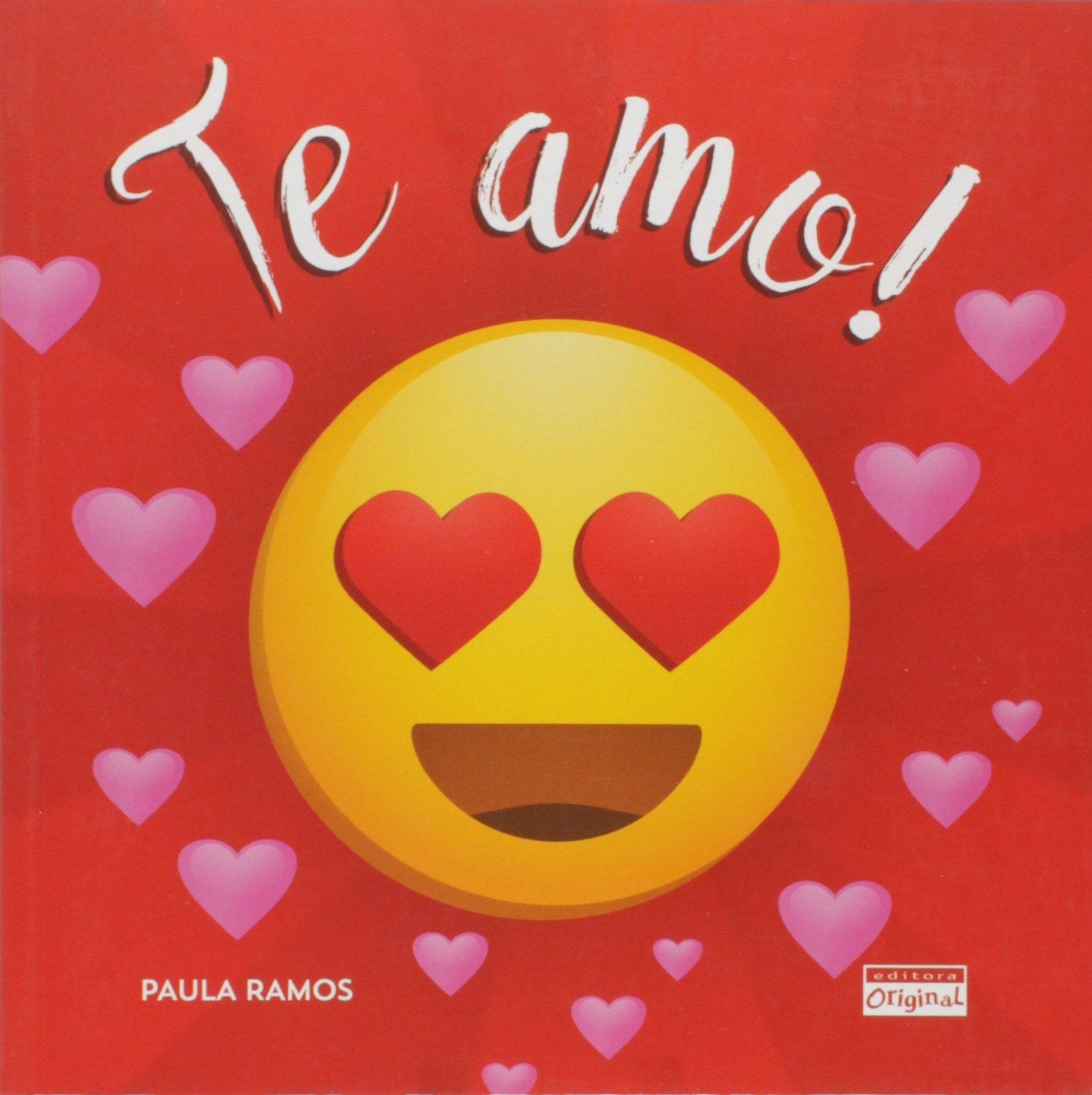 Te Amo Em Portuguese Do Brasil Paula Ramos 9788562900365