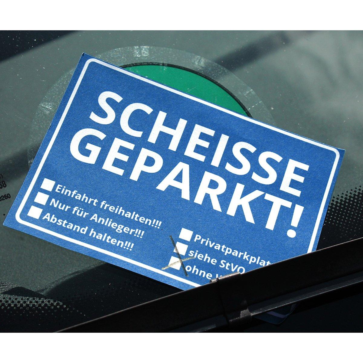 Die Scheisse Geparkt! Notizzettel mit StVO für die Windschutzscheibe ...