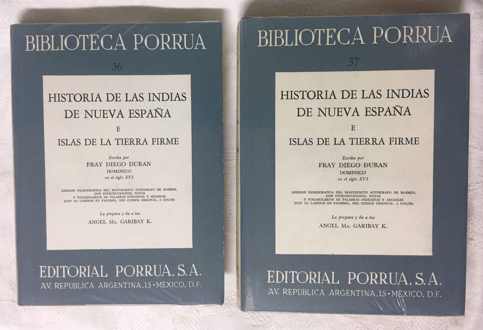 HISTORIA DE LAS INDIAS DE NUEVA ESPAÑA E ISLAS DE LA TIERRA FIRME ...