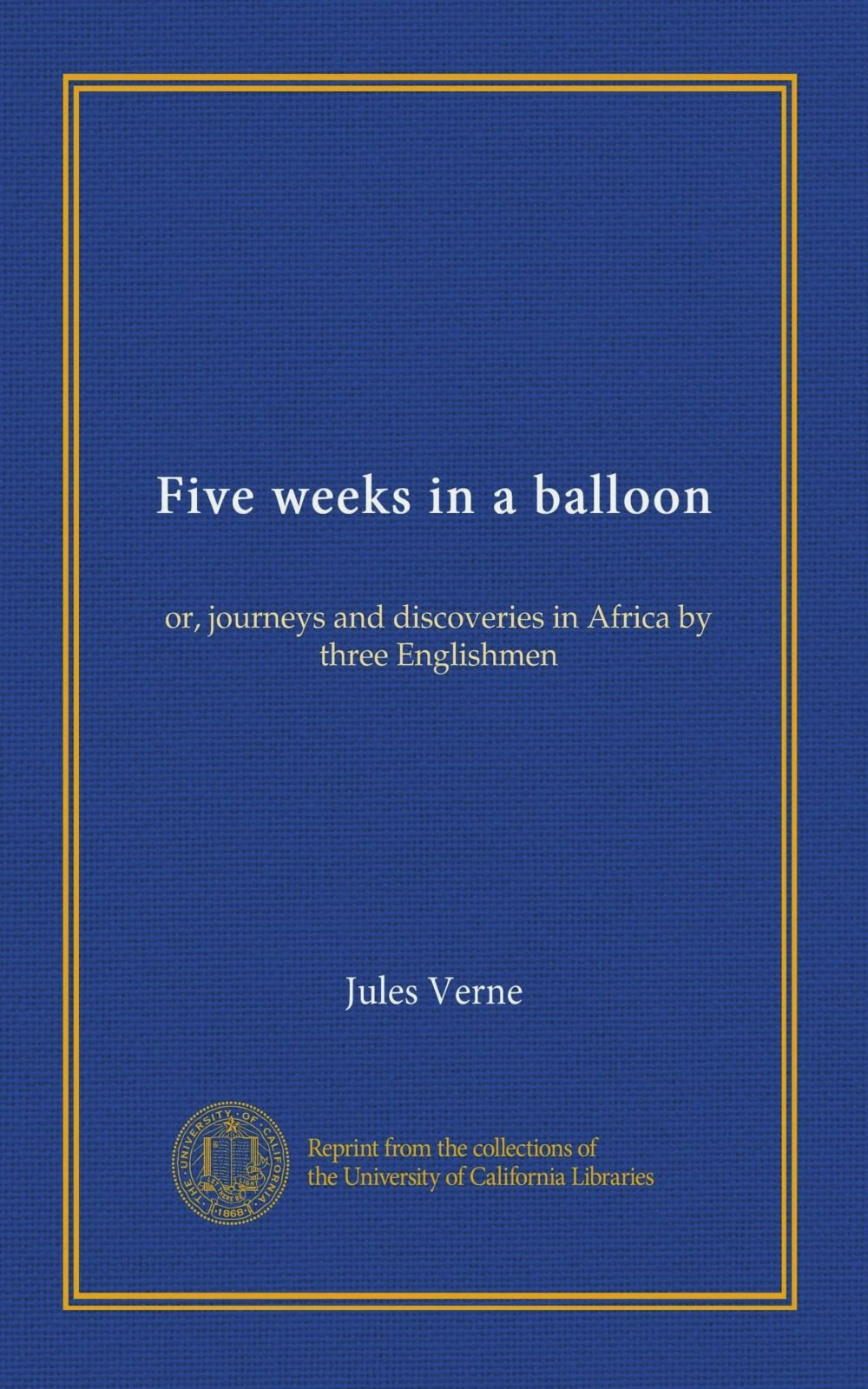 Five weeks in a balloon: or, journeys and discoveries in Africa by three Englishmen PDF