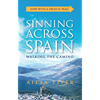 Sinning Across Spain: Walking the Camino