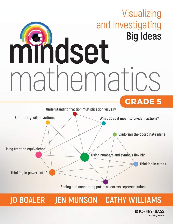 Mindset Mathematics: Visualizing and Investigating Big Ideas ...