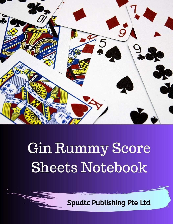 Gin Rummy Score Sheets Notebook Spudtc Publishing Pte Ltd