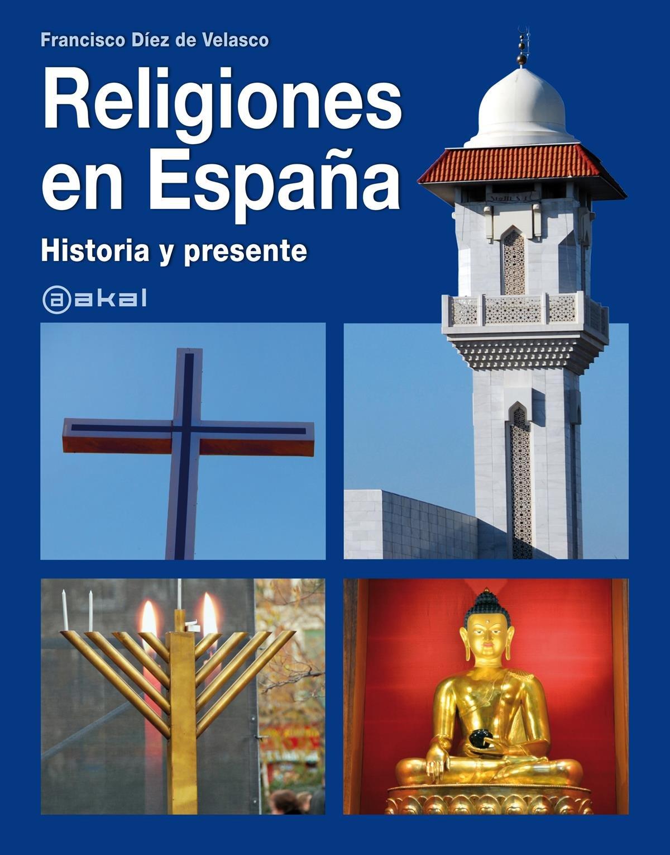 Religiones en España: historia y presente (Grandes temas)