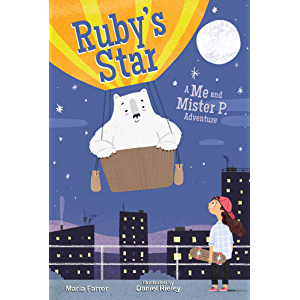 Ruby's Star: Me and Mister P Adventure, Book Two (Me and Mister P. 2)