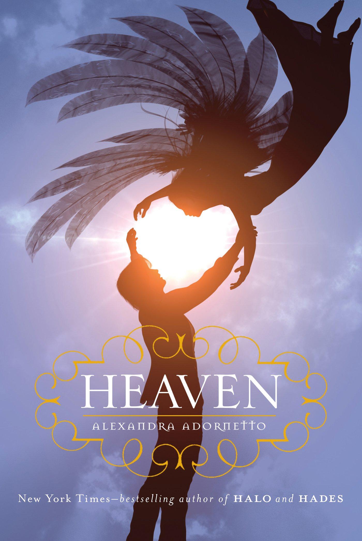 Amazon: Heaven (halo Trilogy) (9781250029416): Alexandra Adornetto:  Books