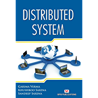 Distributed System: Learn to Design and Develop the Distributed Applications (English Edition)