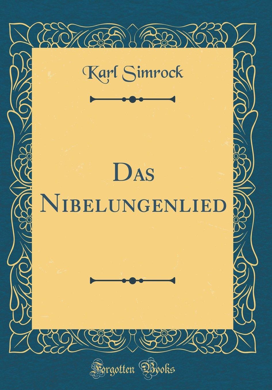 das-nibelungenlied-classic-reprint