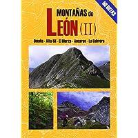Montañas de León 2 (Las Mejores Excursiones Por...)