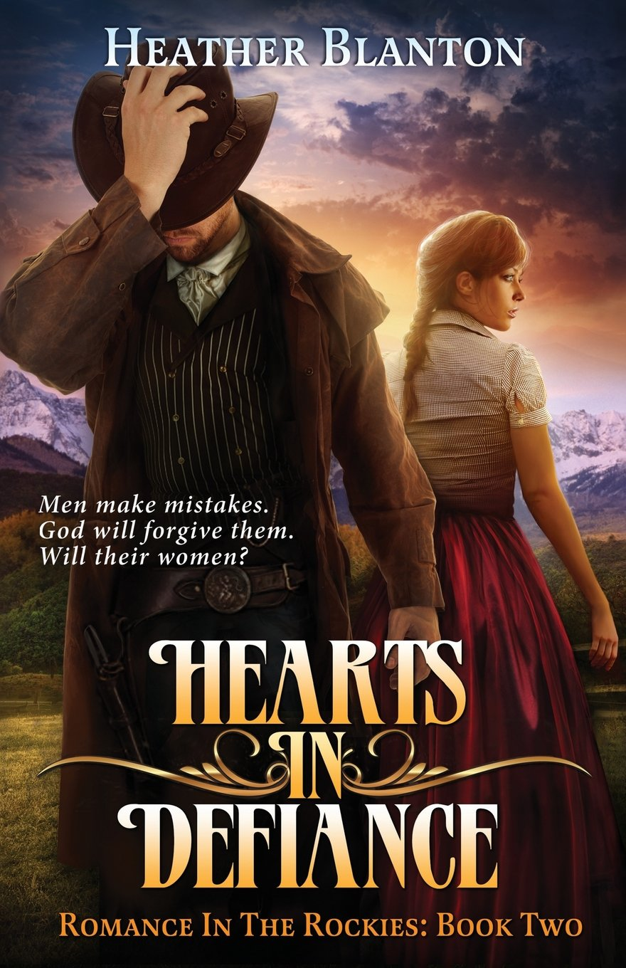 Hearts in Defiance: Romance in the Rockies Book 2 (Volume 2) ebook