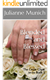 Blended and Blessed: The Cedar Chest Series Book 2