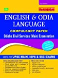 OPSC ENGLISH AND ODIA LANGUAGE (For Odisha Civil Service (Main) Examination) (For Odisha Civil Service (Main) Examination)