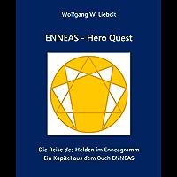 ENNEAS - Hero Quest: Die Reise des Helden im Enneagramm
